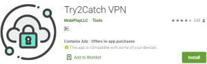 Try2Catch VPN for PC Download